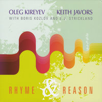 Rhyme and Reason — Oleg Kireyev & Keith Javors