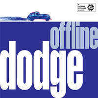 Offline — Russell Smith, Dodge, Nick Haywood, Tony Floyd, Rob Burke
