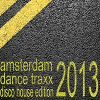 Amsterdam Dance Traxx, Disco House Edition — сборник