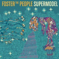 Supermodel — Foster The People