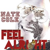 Feel Alright — Nate Cole