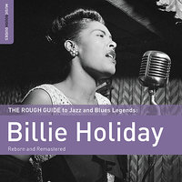 Rough Guide To Billie Holiday — Billie Holiday