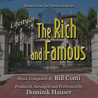 Lifestyles of the Rich and Famous - Theme from the Television Series by Bill Conti — Dominik Hauser