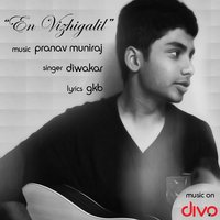 En Vizhigalil - Single — Diwakar, Pranav Muniraj