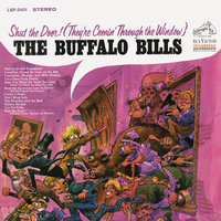 Shut the Door! (They're Comin' Through the Window) — The Buffalo Bills