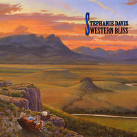 Western Bliss — STEPHANIE DAVIS