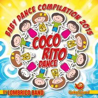 Baby Dance Compilation 2015 — Gekosound, Lombrico Band