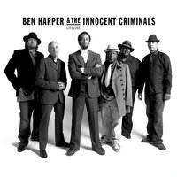 Lifeline Tour Edition — Ben Harper, The Innocent Criminals