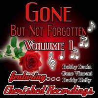 Gone But Not Forgotten Vol1 — сборник