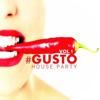 #gusto House Party - Vol.1 — сборник