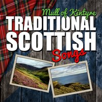 Mull of Kintyre: Traditional Scottish Songs — сборник