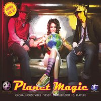 Planet Magic Live feat. Vessy — Planet Magic Live feat. Vessy