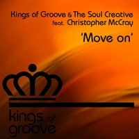 Move On — Kings Of Groove, The Soul Creative, Christopher McCray