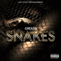 Snakes — Grease