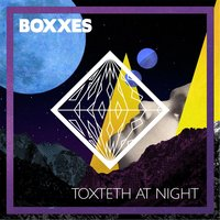 Toxteth At Night — Boxxes