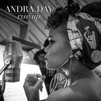 Rise Up — Andra Day