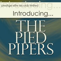 Introducing…The Pied Pipers — The Pied Pipers