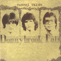 Tunnel Tigers — Donnybrook Fair