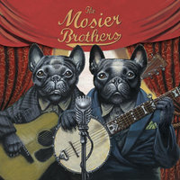 On My Way — The Mosier Brothers