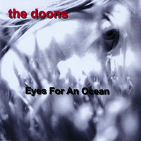 Eyes For An Ocean — The Doons