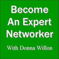 Become An Expert Networker — Donna Willon
