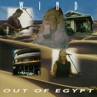 Out of Egypt — Wind
