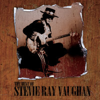 The Best Of — Stevie Ray Vaughan