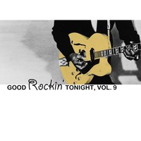 Good Rockin' Tonight, Vol. 9 — сборник