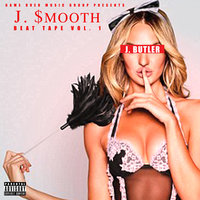 J. $mooth Beat Tape, Vol. 1 — J.Butler
