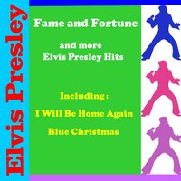 Fame and Fortune and more Elvis Presley Hits — Elvis Presley