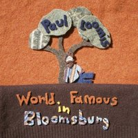 World Famous in Bloomsburg — Paul Loomis