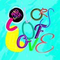 Colors of Love — Maddam