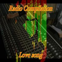 Radio compilation: Love Song — сборник