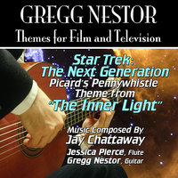"Star Trek: The Next Generation: ""The Inner Light"" Theme from the Television Series for Guitar and Flute (Jay Chattaway) Single — Gregg Nestor, Jessica Pierce"
