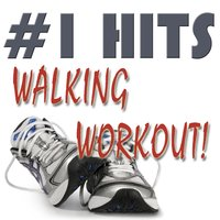 #1 Hits Walking Workout — Ultimate Workout Hits