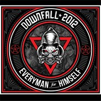 Everyman for Himself — Downfall 2012
