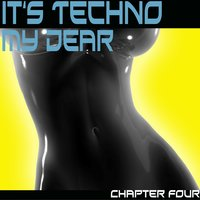It's Techno My Dear — сборник