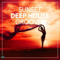 Sunset Deep House Grooves, Vol. 4 — сборник
