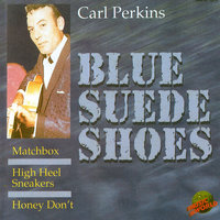 Blue Suede Shoes — C. Perkins
