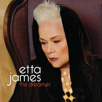 The Dreamer — Etta James