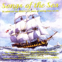 Songs Of The Sea — The Band Of Her Majesty's Royal Marines, Captain JR Perkins