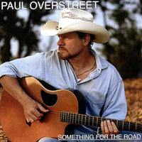 Something for the Road — Paul Overstreet