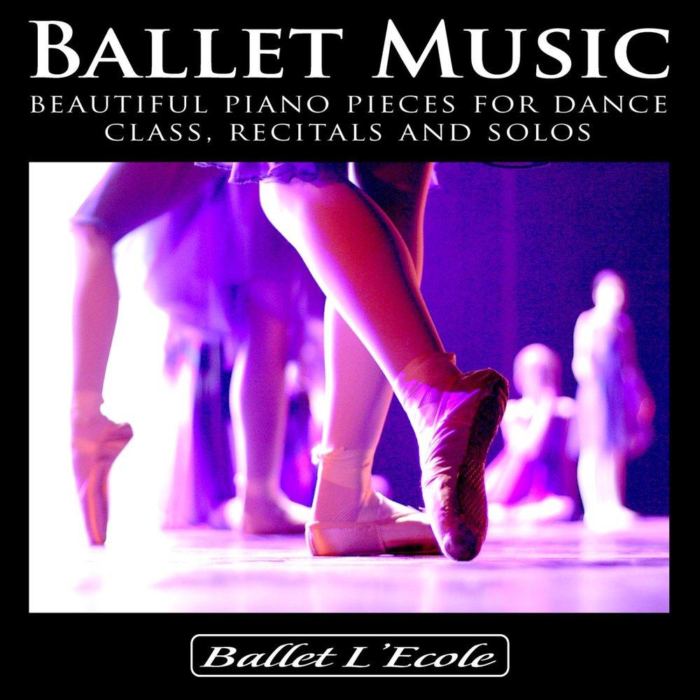 Ballet Music — слушать онлайн на Яндекс Музыке