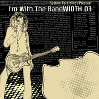 I'm With the Bandwidth 3 — Rick Emberson