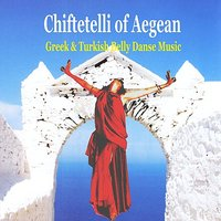 Chiftetelli of Aegean / Greek & Turkish Belly Dance Music — JEAN MARIE RIACHI