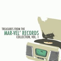 Treasures from the Mar-Vel' Records Collection, Vol. 1 — сборник