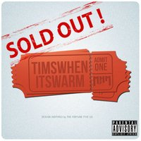 Sold Out! - Single — Timswhenitswarm