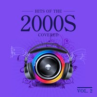 Hits 2000's Covered, Vol.2 — сборник