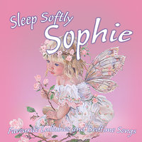 Sleep Softly Sophie - Lullabies and Sleepy Songs — The London Fox Players, Frank McConnell, Ingrid DuMosch, Eric Quiram, Julia Plaut