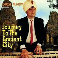 Journey to the Ancient City — Karla Pundit